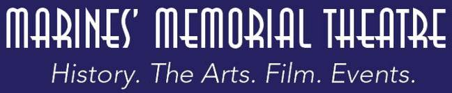 Marines' Memorial Theatre: History. The Arts. Film. Events